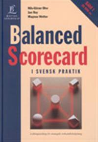 Balanced Scorecard - i svensk praktik
