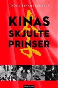 Kinas skjulte prinser - Trond Einar Jacobsen pdf epub