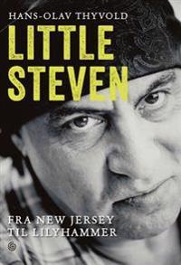 Little Steven; fra New Jersey til Lilyhammer