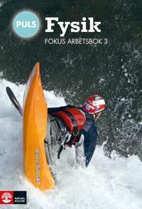 PULS Fysik 7-9 Fokus Arbetsbok 3, fjärde upplagan