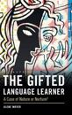 The Gifted Language Learner