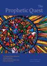 The Prophetic Quest
