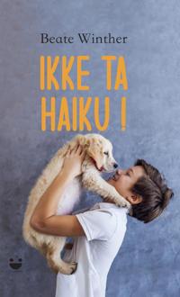 Ikke ta Haiku!