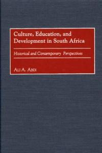 Culture, Education, and Development in South Africa