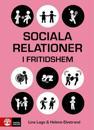 Sociala relationer i fritidshem