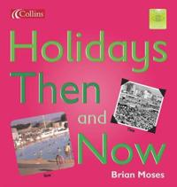 Holidays Then and Now