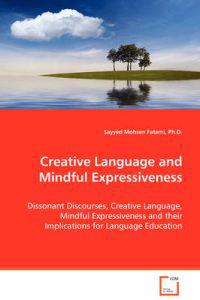 Creative Language and Mindful Expressiveness
