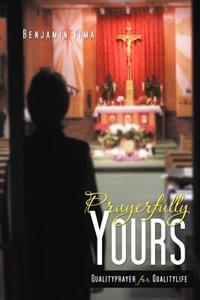 Prayerfully Yours