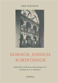 Dorisch, Jonisch, Korinthisch