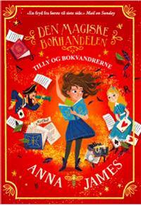 Tilly og bokvandrerne. Den magiske bokhandelen, del 1