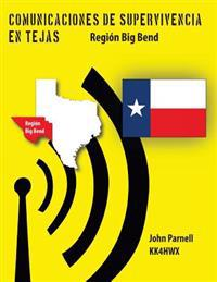 Comunicaciones de Supervivencia En Tejas: Region Big Bend