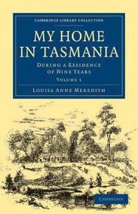 My Home in Tasmania
