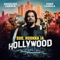 Suo, kuokka ja Hollywood