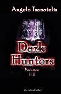 Dark Hunters: Omnibus Edition