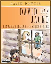 David Dan Jacko: Penjaga Sekolah Dan Seekor Ular (Indonesian Edition)