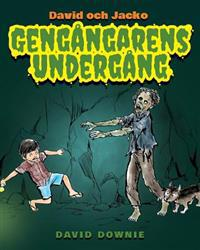 David Och Jacko: Gengangarens Undergang (Swedish Edition)