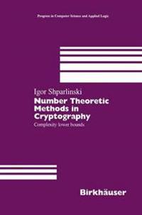 Number Theoretic Methods in Cryptography