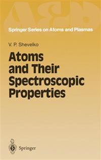 Atoms and Their Spectroscopic Properties