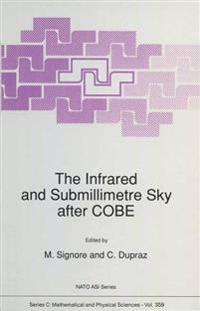 The Infrared and Submillimetre Sky after COBE