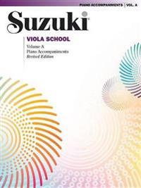 Suzuki Viola School, Volume a: Piano Accompaniments