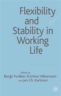 Flexibility and Stability in Working Life