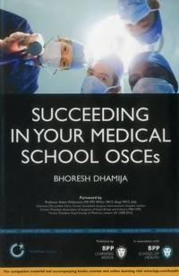 Succeeding in Your Medical School Osces