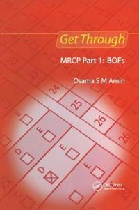 Get Through MRCP Part 1: BOFs