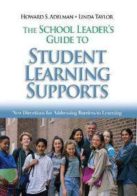 The School Leader's Guide to Student Learning Supports