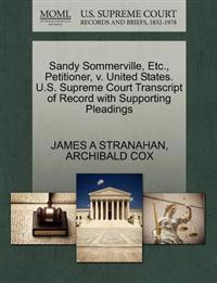 Sandy Sommerville, Etc., Petitioner, V. United States. U.S. Supreme Court Transcript of Record with Supporting Pleadings