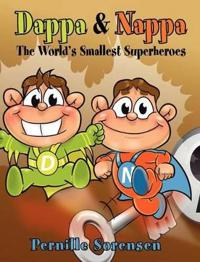 Dappa & Nappa: The World's Smallest Superheroes