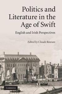 Politics and Literature in the Age of Swift