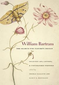 William Bartram, the Search for Nature's Design