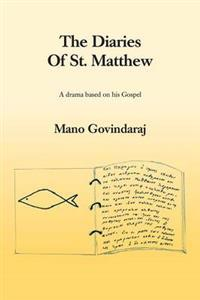 The Diaries of St. Matthew