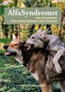 AlfaSyndromet : om ledarskap och rangordning hos hundar