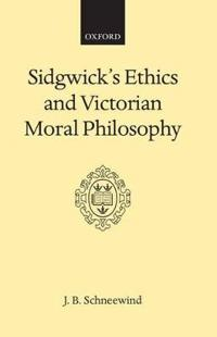 Sidgwick's Ethics and Veictorian Moral Philosphy