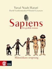 Sapiens : en grafisk roman. Människans ursprung