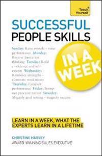 Teach Yourself Successful People Skills in a Week