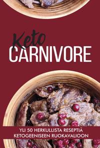 Keto Carnivore