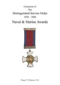 Companions of the Distinguished Service Order 1923-2010 Naval and Marine Awards