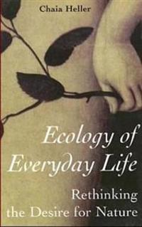 Ecology of Everday Life