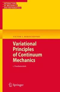 Variational Principles of Continuum Mechanics
