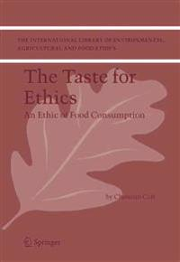 The Taste for Ethics
