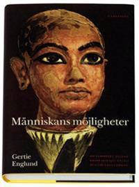 Människans möjligheter : om samspelet mellan kropp och själ enligt de gamla egyptierna
