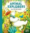 Animal Explorers: Lola the Plant Hunter PB