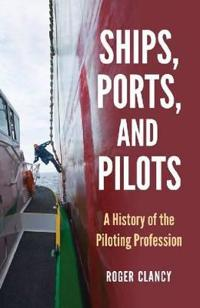 Ships, Ports, and Pilots