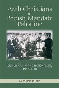 Arab Christians in British Mandate Palestine