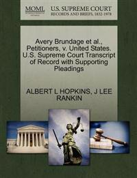 Avery Brundage et al., Petitioners, V. United States. U.S. Supreme Court Transcript of Record with Supporting Pleadings