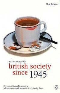 British Society Since 1945: Fourth Edition