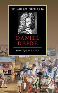 The Cambridge Companion to Daniel Defoe