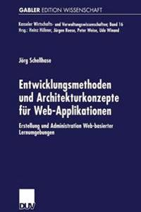 Entwicklungsmethoden Und Architekturkonzepte Für Web-applikationen